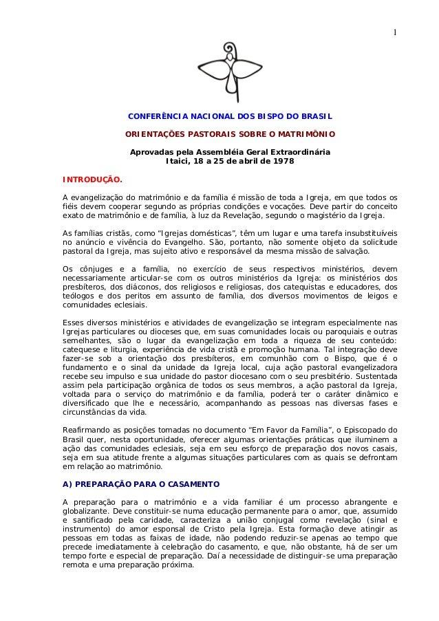 1 CONFERÊNCIA NACIONAL DOS BISPO DO BRASIL ORIENTAÇÕES PASTORAIS SOBRE O MATRIMÔNIO Aprovadas pela Assembléia Geral Extrao...