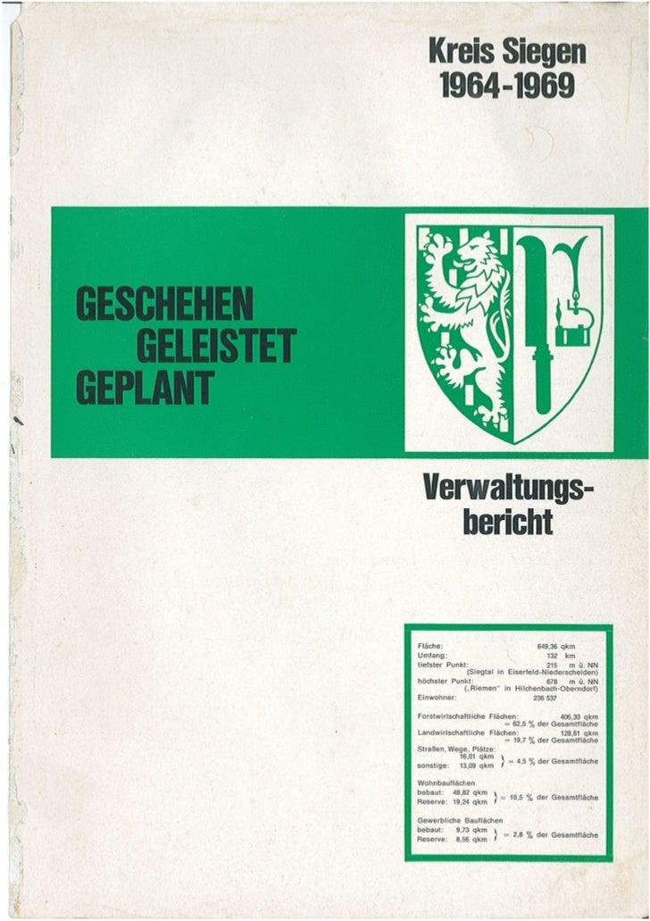 Geschehen. Geleistet. Geplant. Kreis Siegen Verwaltungsbericht 1964-1969. Teil 1
