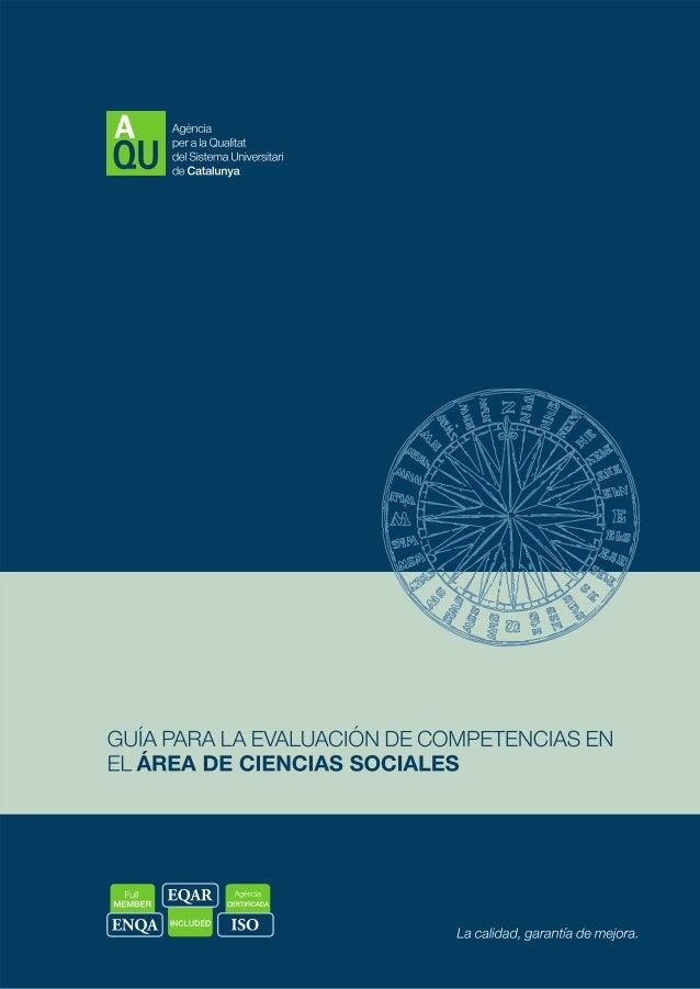 Guía para la evaluación de competencias en el área de ciencias sociales Bibliografia I. Gairín Sallán, Joaquín, ed. II. Ag...
