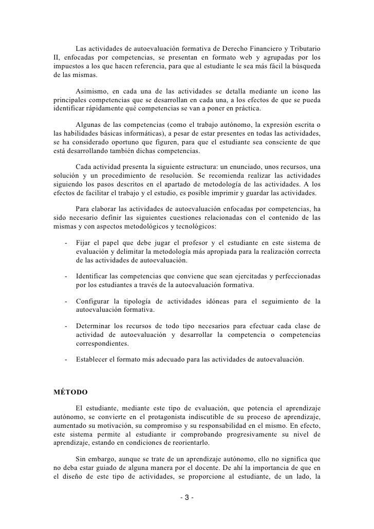 Las actividades de autoevaluación formativa de Derecho Financiero y Tributario II, enfocadas por competencias, se presenta...