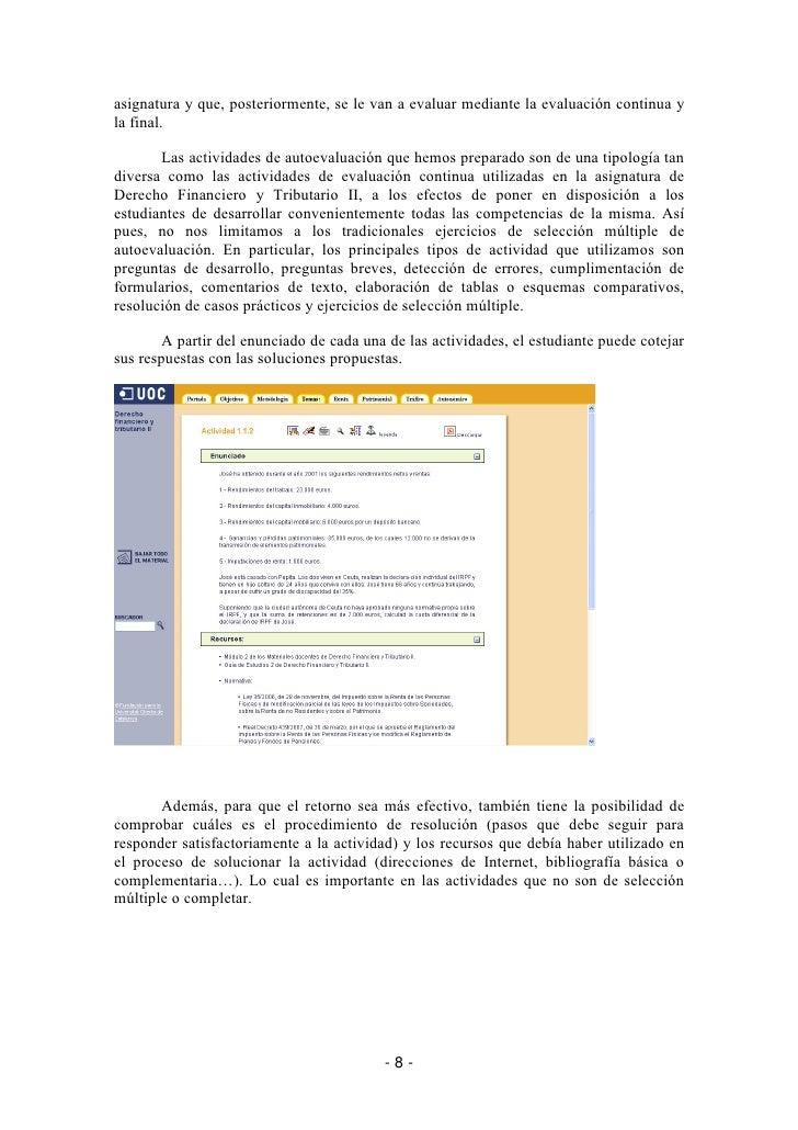asignatura y que, posteriormente, se le van a evaluar mediante la evaluación continua y la final.         Las actividades ...