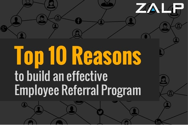 Top 10 Reasons to build an effective Employee Referral Program