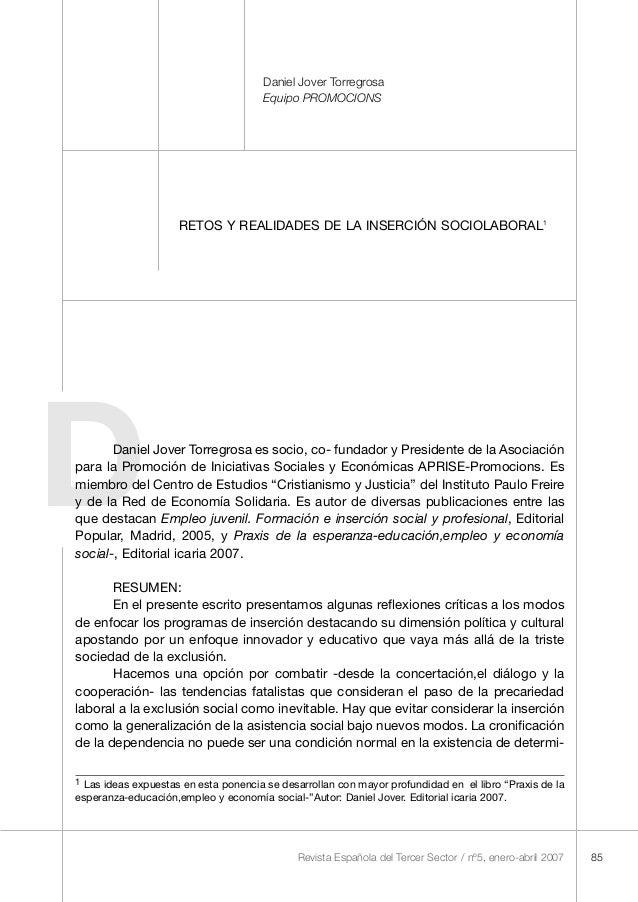 85 Daniel Jover Torregrosa Equipo PROMOCIONS RETOS Y REALIDADES DE LA INSERCIÓN SOCIOLABORAL1 Revista Española del Tercer ...