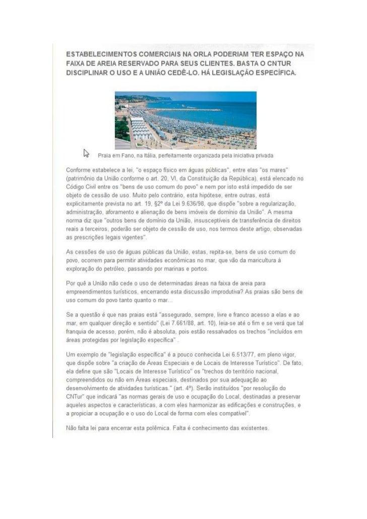 Estabelecimentos comerciais da orla poeriam ter espaço na faixa de areia reservado para seus clientes. Basta o CNTur disci...