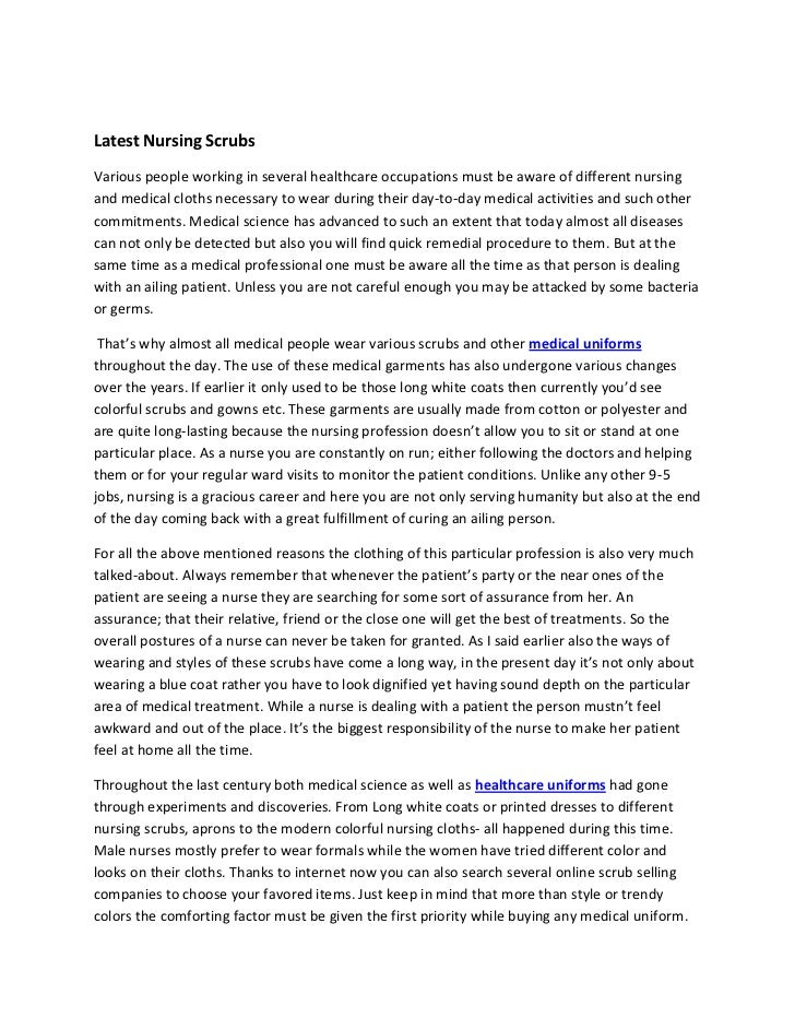 Latest Nursing ScrubsVarious people working in several healthcare occupations must be aware of different nursingand medica...