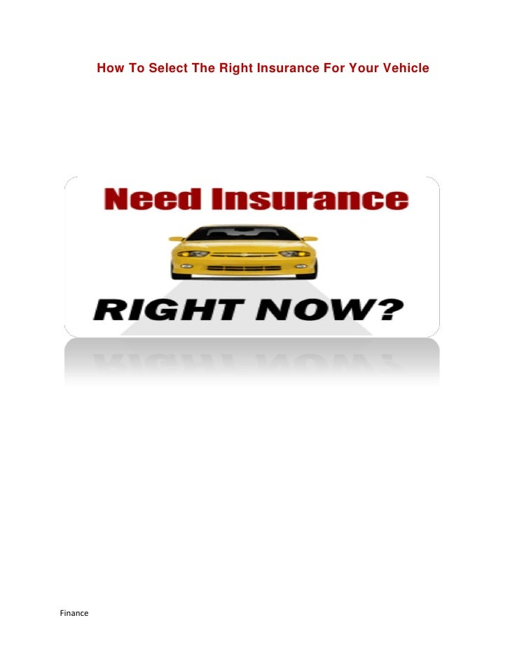 How To Select The Right Insurance For Your VehicleFinance