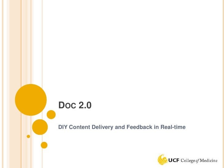 DOC 2.0DIY Content Delivery and Feedback in Real-time