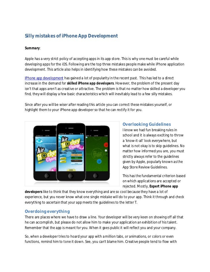 Silly mistakes of iPhone App DevelopmentSummary:Apple has a very strict policy of accepting apps in its app store. This is...