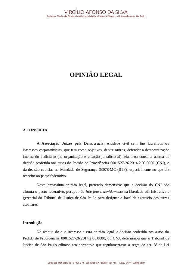VIRGÍLIO AFONSO DA SILVA Professor Titular de Direito Constitucional da Faculdade de Direito da Universidade de São Paulo ...