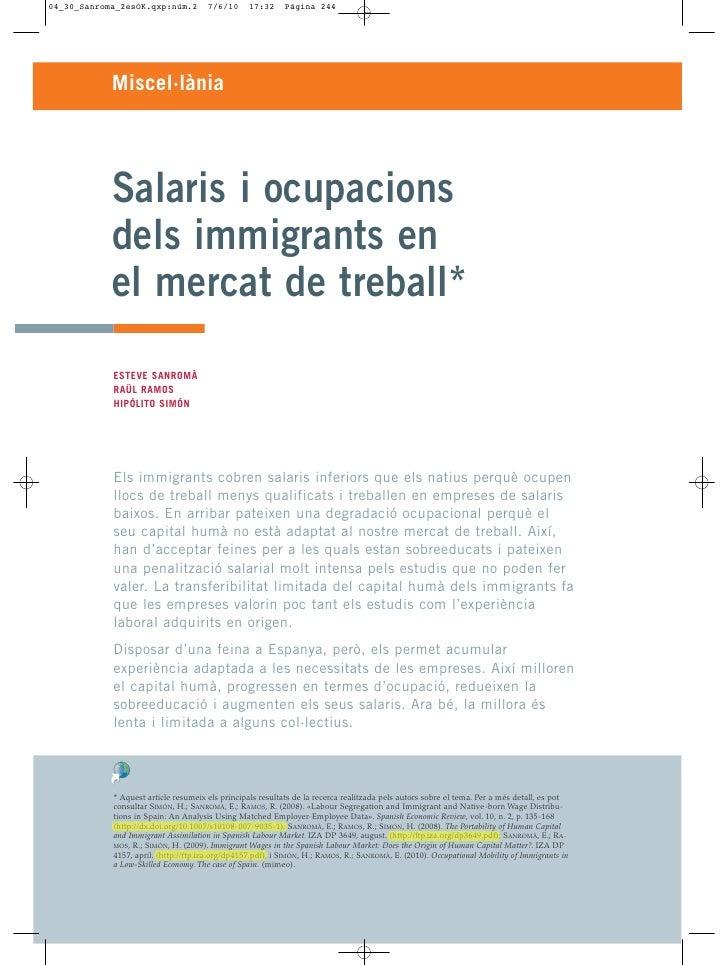 Miscel·lània     Salaris i ocupacions dels immigrants en el mercat de treball* ESTEVE SANROMÀ RAÜL RAMOS HIPÓLITO SIMÓN   ...