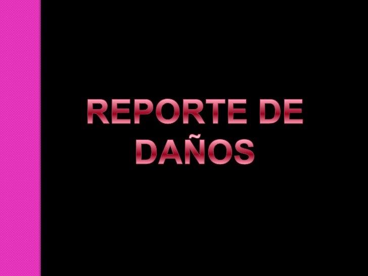 REPORTE DE DAÑOS O PERDIDAS EN EL EQUIPOPARTES DEL EQUIPO                POSIBLES DAÑOS                SI   NO   OTROS   E...