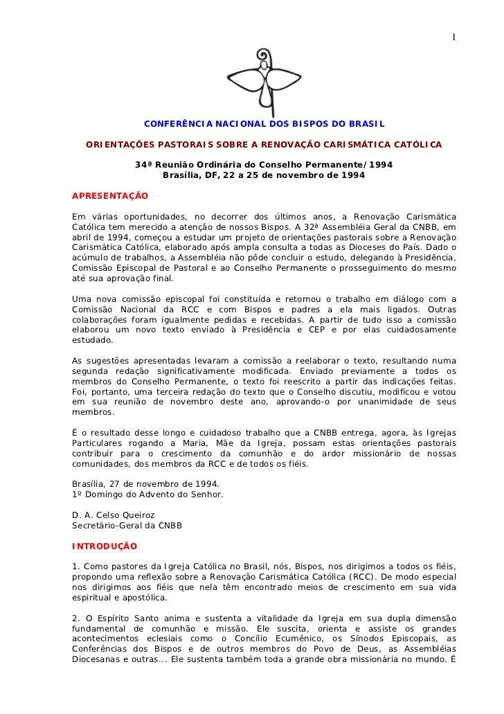 1                CONFERÊNCIA NACIONAL DOS BISPOS DO BRASIL   ORIENTAÇÕES PASTORAIS SOBRE A RENOVAÇÃO CARISMÁTICA CATÓLICA ...