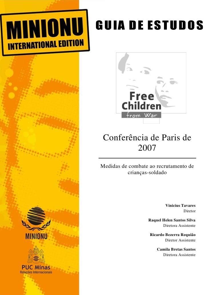 1 Conferência de Paris de         2007Medidas de combate ao recrutamento de          crianças-soldado                     ...