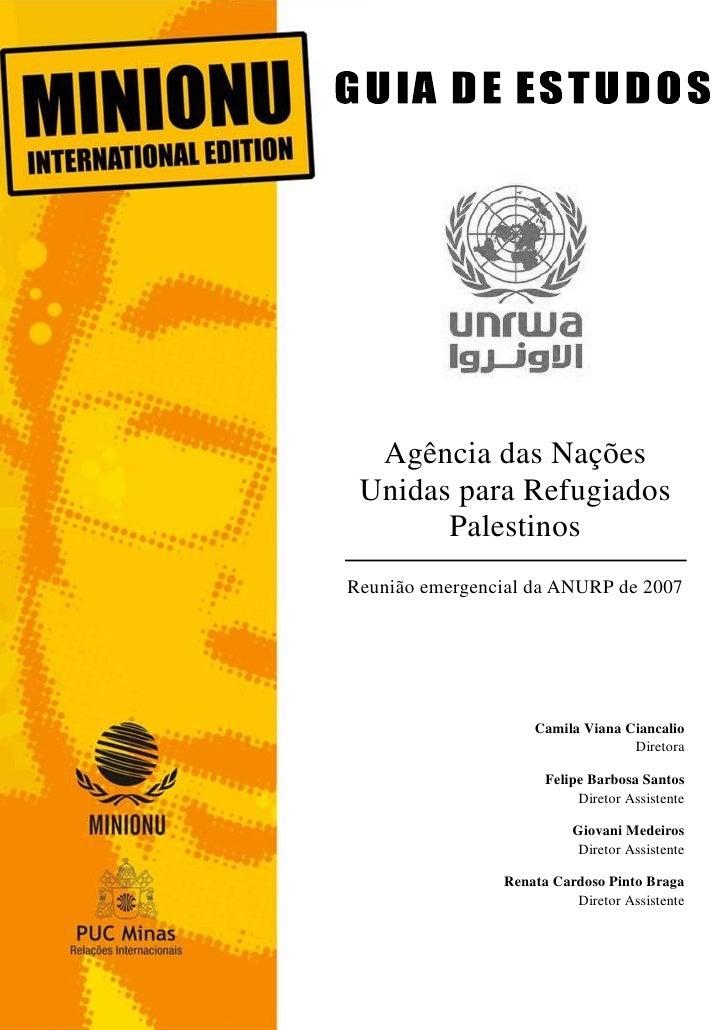 1  Agência das Nações Unidas para Refugiados       PalestinosReunião emergencial da ANURP de 2007                    Camil...