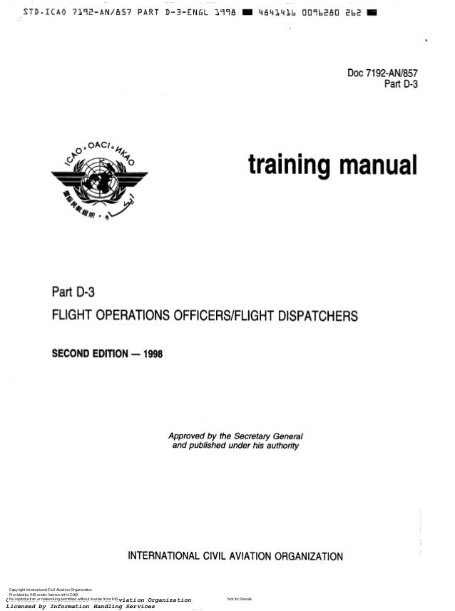 DOC7192-AN/857 Part D-3  training manual  Part D-3 FLIGHT OPERATIONS OFFICERSIFLIGHT DISPATCHERS SECOND EDITION - 1998  IN...