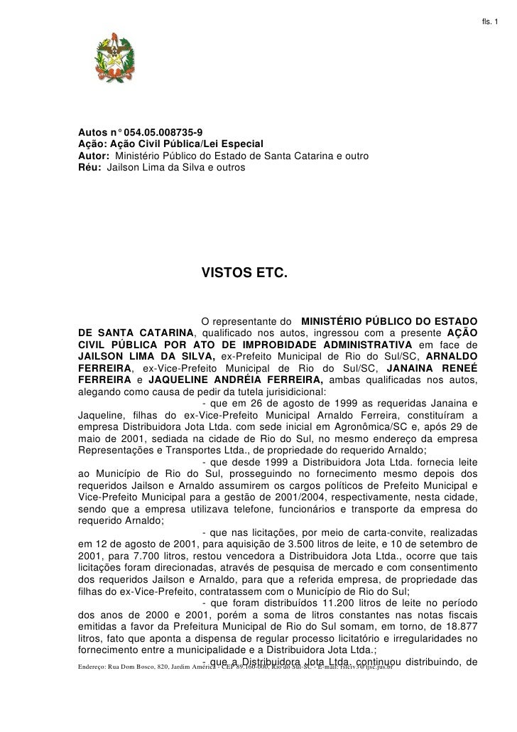 fls. 1Autos n° 054.05.008735-9Ação: Ação Civil Pública/Lei EspecialAutor: Ministério Público do Estado de Santa Catarina e...
