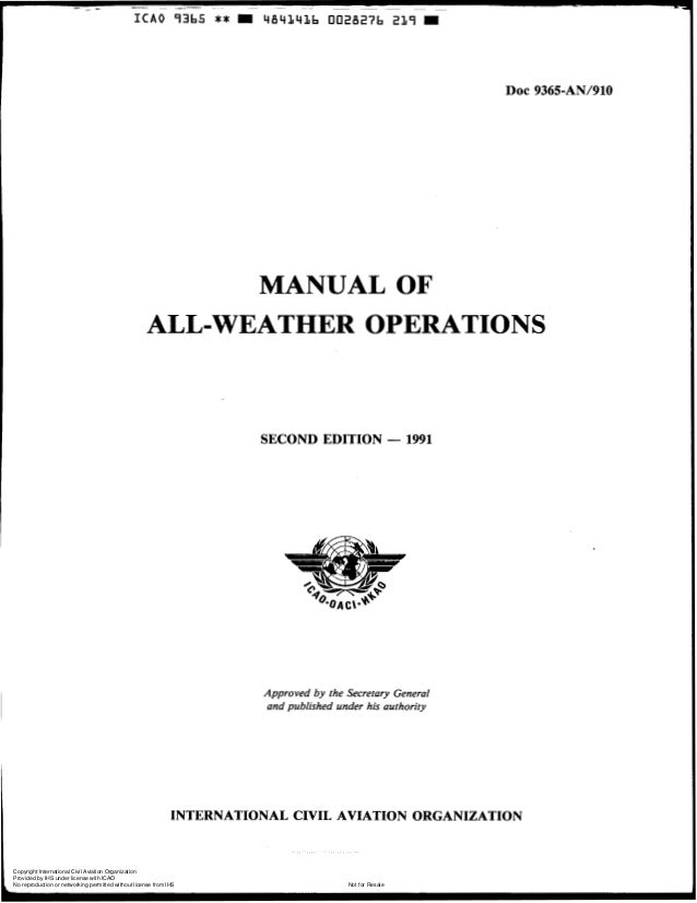 I C A O 9365  **  4 8 4 1 4 L b 0028276 219  = DOC 9365-AN/910  MANUAL OF ALL-WEATHER OPERATIONS  SECOND EDITION - 1991  A...