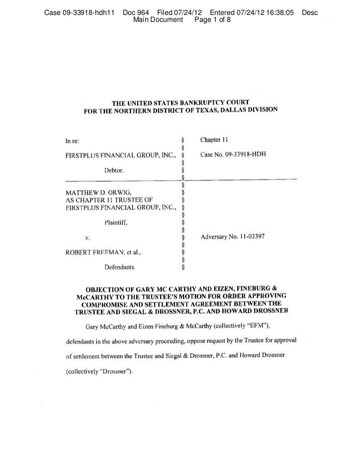 Case 09-33918-hdh11   Doc 964 Filed 07/24/12 Entered 07/24/12 16:38:05   Desc                        Main Document     Pag...