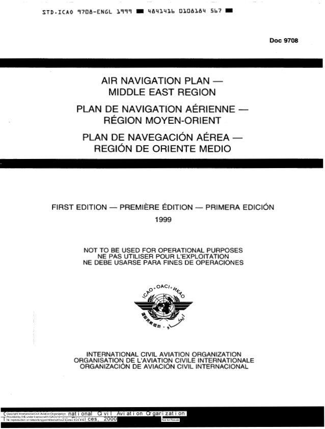Doc 9708  AIR NAVIGATION PLAN MIDDLE EAST REGION PLAN DE NAVIGATION AERIENNEREGION MOYEN-ORIENT PLAN DE NAVEGACION AEREARE...