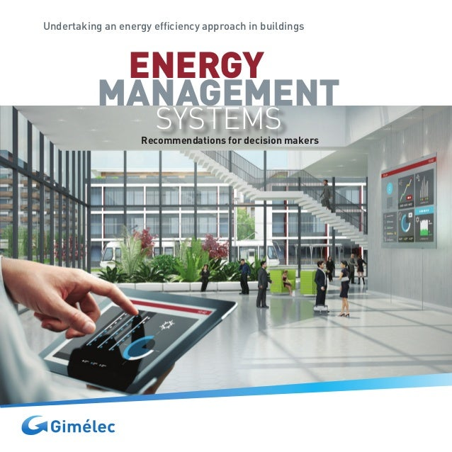 Undertaking an energy efficiency approach in buildings Recommendations for decision makers SYSTEMS MANAGEMENT ENERGY
