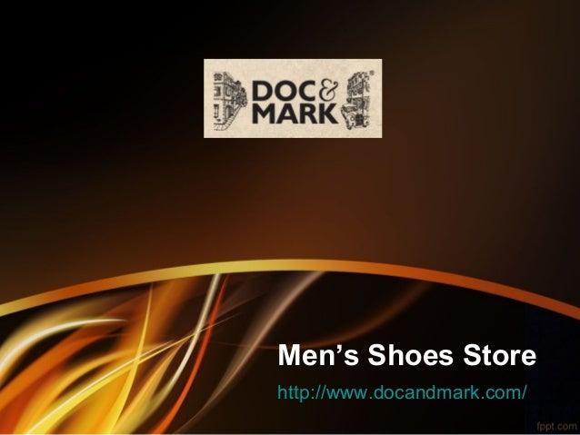 Men's Shoes Store http://www.docandmark.com/