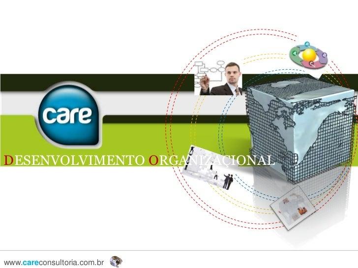 DESENVOLVIMENTO ORGANIZAÇIONAL<br />