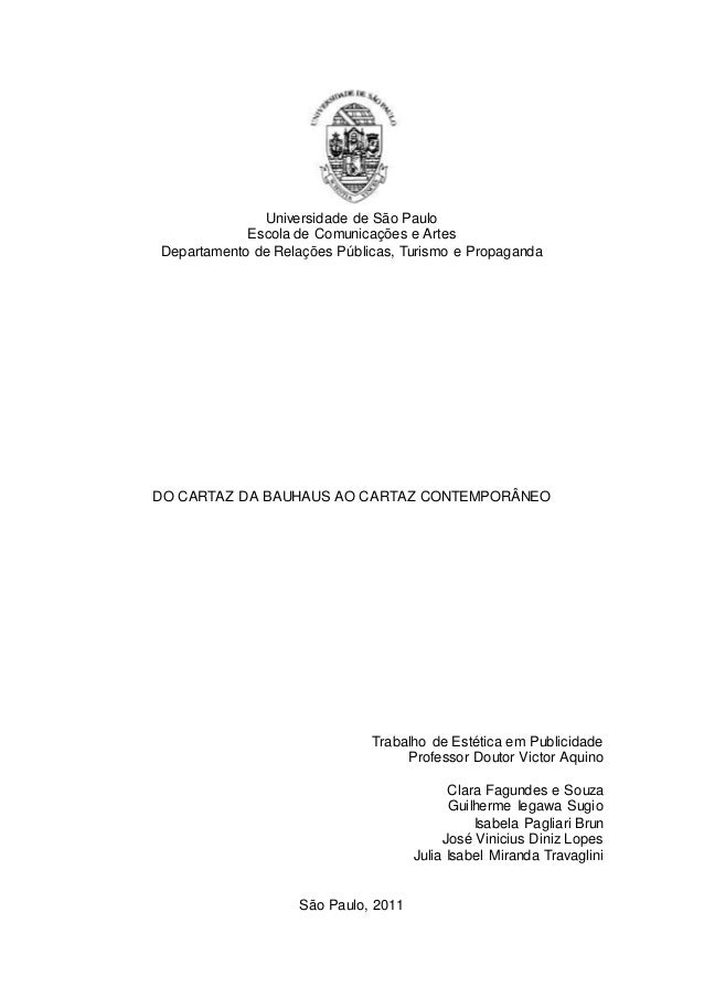 Universidade de São Paulo Escola de Comunicações e Artes Departamento de Relações Públicas, Turismo e Propaganda DO CARTAZ...