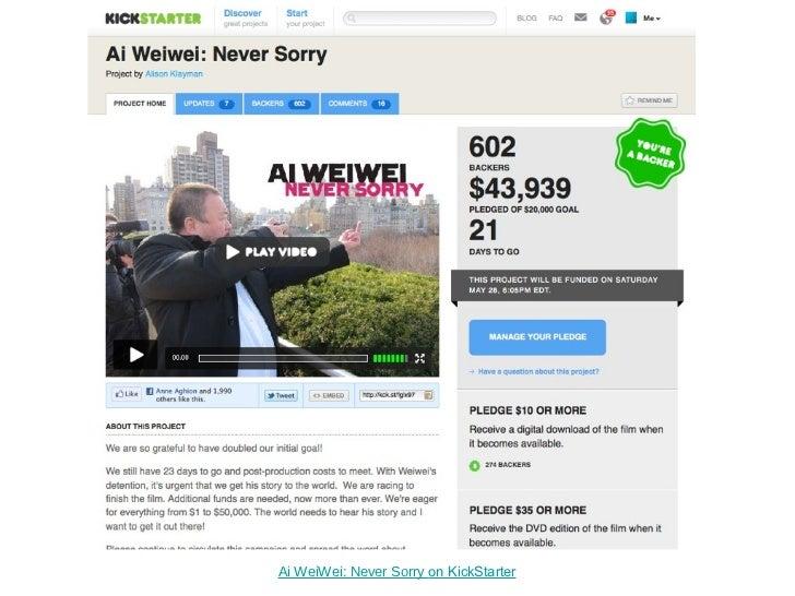 Ai WeiWei: Never Sorry  on KickStarter