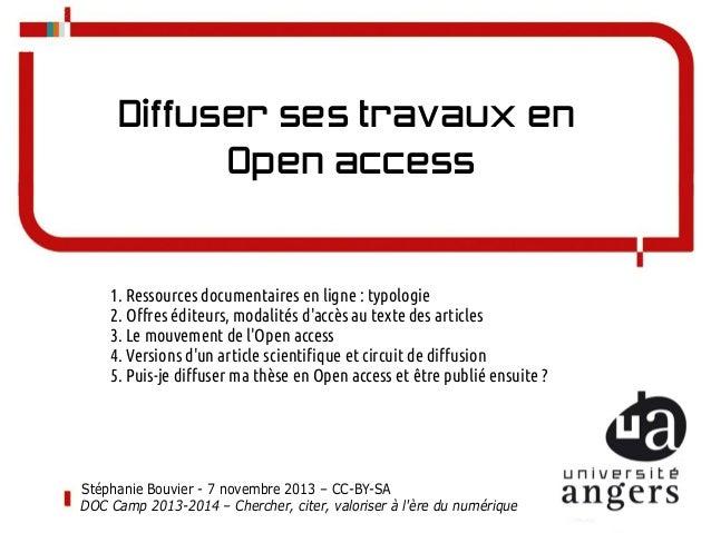 Diffuser ses travaux en Open access  1. Ressources documentaires en ligne: typologie 2. Offres éditeurs, modalités d'accè...