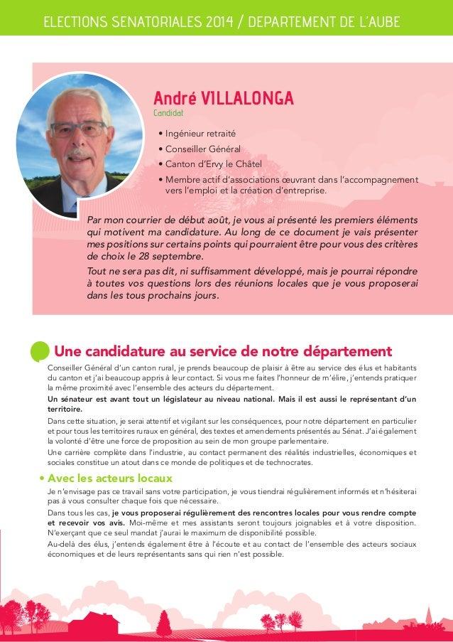 ELECTIONS SENATORIALES 2014 / DEPARTEMENT DE L'AUBE  André VILLALONGA  Candidat  • Ingénieur retraité  • Conseiller Généra...
