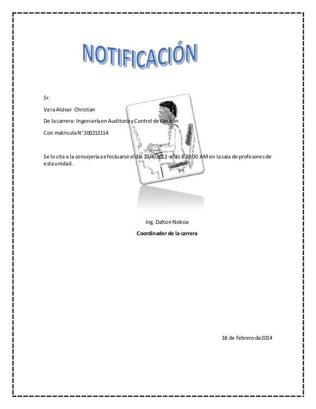 Sr. VeraAlcívar Christian De lacarrera: IngenieríaenAuditoríayControl de Gestión Con matriculaN200213114 Se lo cita a la ...