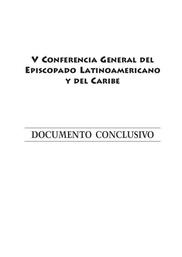 V CONFERENCIA GENERAL DEL EPISCOPADO LATINOAMERICANO Y DEL CARIBE  DOCUMENTO CONCLUSIVO