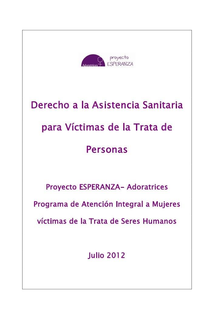 Derecho a la Asistencia Sanitaria  para Víctimas de la Trata de             Personas   Proyecto ESPERANZA- AdoratricesProg...