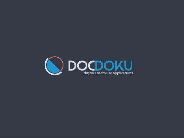 Qui sommes-nous? 2 DocDoku en chiffres ADN: Digital Enterprise Applications Notre mission aider les organisations indus...