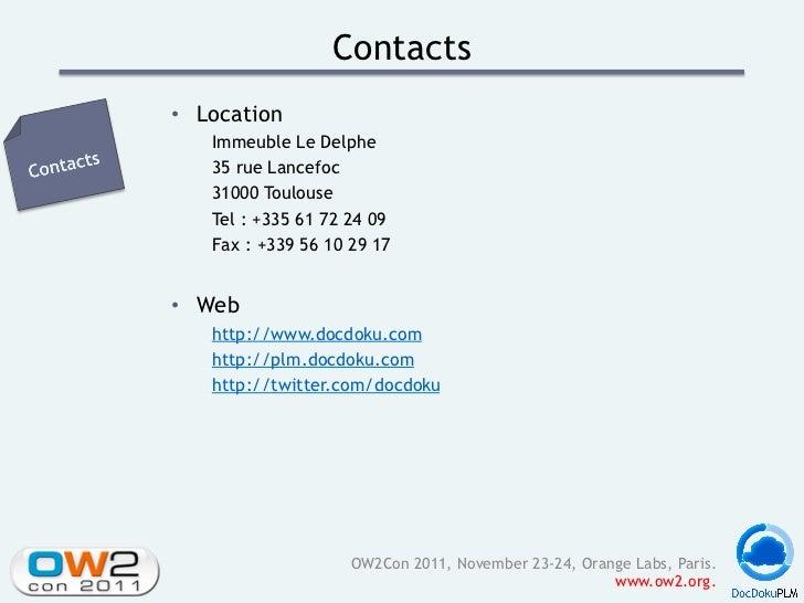Contacts• Location   Immeuble Le Delphe   35 rue Lancefoc   31000 Toulouse   Tel : +335 61 72 24 09   Fax : +339 56 10 29...