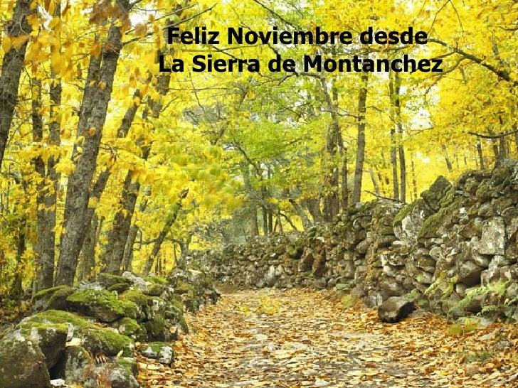 Feliz Noviembre desde La Sierra de Montanchez