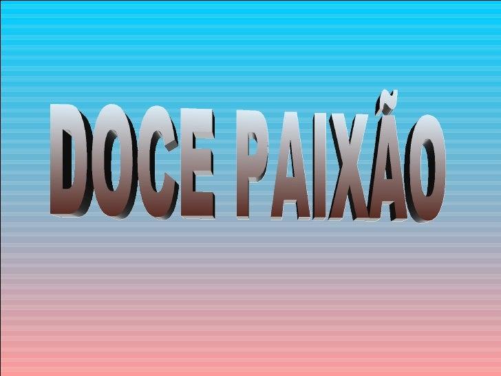 DOCE PAIXÃO