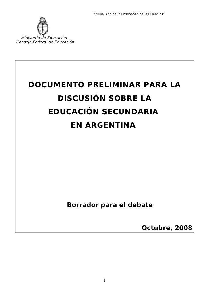 """""""2008- Año de la Enseñanza de las Ciencias""""       Ministerio de Educación Consejo Federal de Educación          DOCUMENTO ..."""