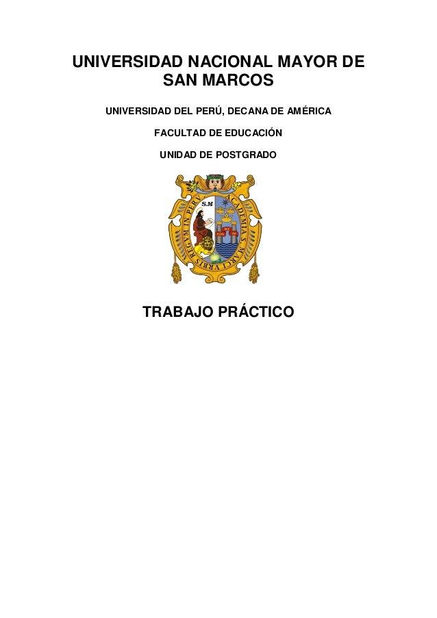 UNIVERSIDAD NACIONAL MAYOR DE SAN MARCOS UNIVERSIDAD DEL PERÚ, DECANA DE AMÉRICA FACULTAD DE EDUCACIÓN UNIDAD DE POSTGRADO...