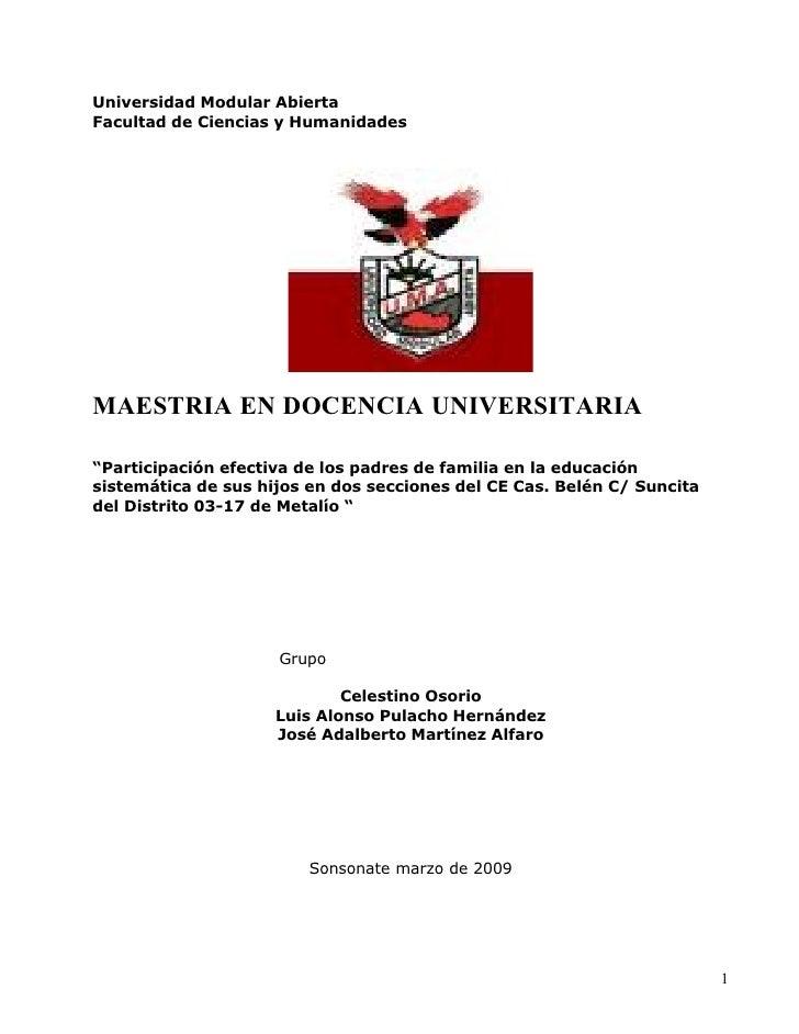 """Universidad Modular Abierta Facultad de Ciencias y Humanidades     MAESTRIA EN DOCENCIA UNIVERSITARIA  """"Participación efec..."""