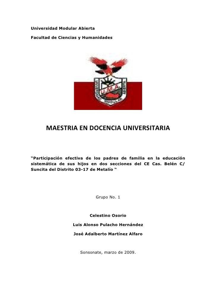 """Universidad Modular Abierta  Facultad de Ciencias y Humanidades           MAESTRIA EN DOCENCIA UNIVERSITARIA    """"Participa..."""