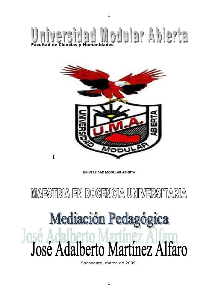 1     Facultad de Ciencias y Humanidades             1                      UNIVERSIDAD MODULAR ABIERTA                   ...