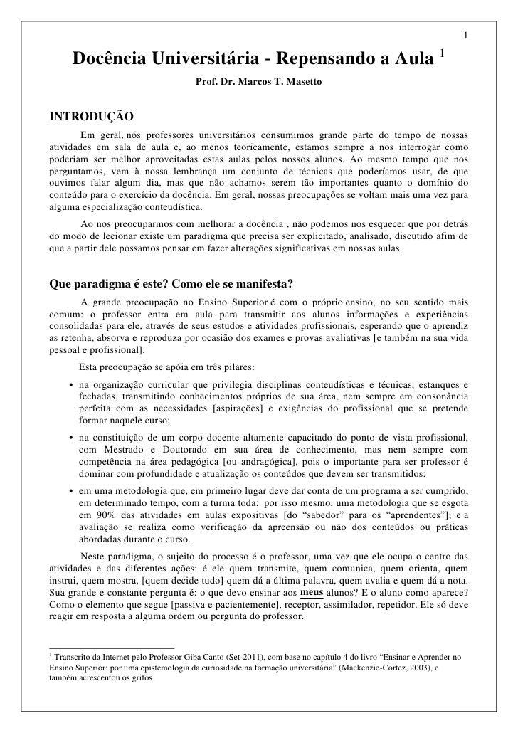 1      Docência Universitária - Repensando a Aula 1                                         Prof. Dr. Marcos T. MasettoINT...