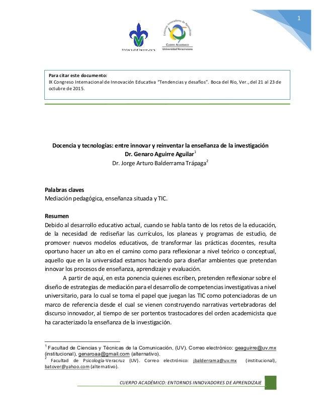 CUERPO  ACADÉMICO:  ENTORNOS  INNOVADORES  DE  APRENDIZAJE         1                  Docencia...