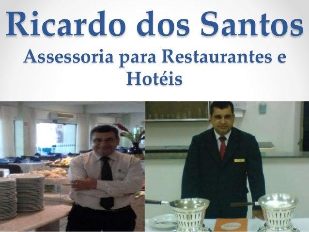 Ricardo dos Santos Assessoria para Restaurantes e Hotéis