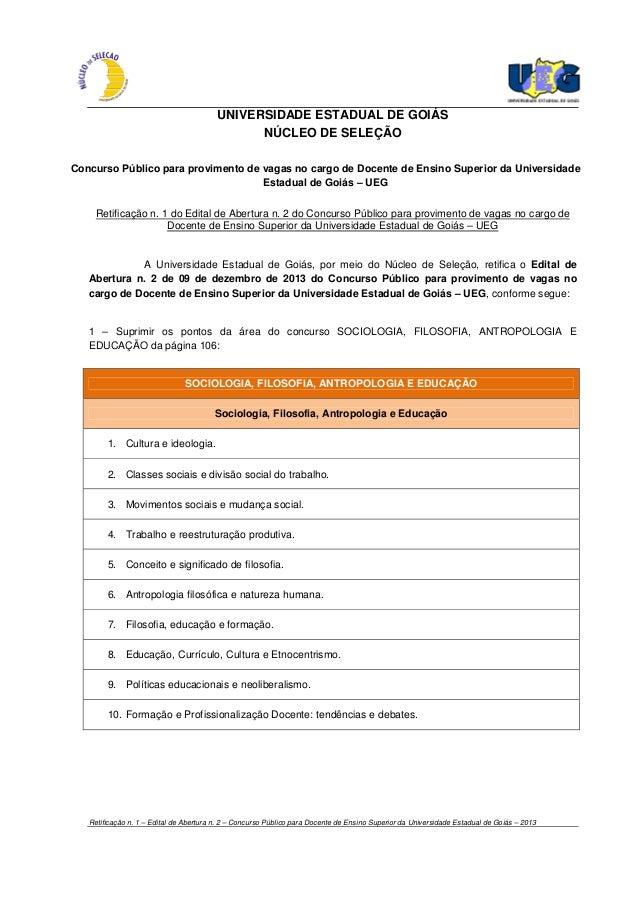 Retificação n. 1 – Edital de Abertura n. 2 – Concurso Público para Docente de Ensino Superior da Universidade Estadual de ...