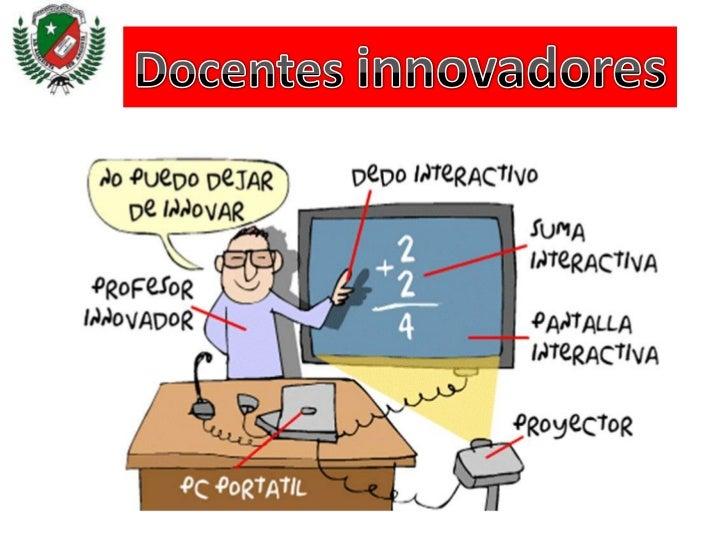 Docentes innovadores<br />