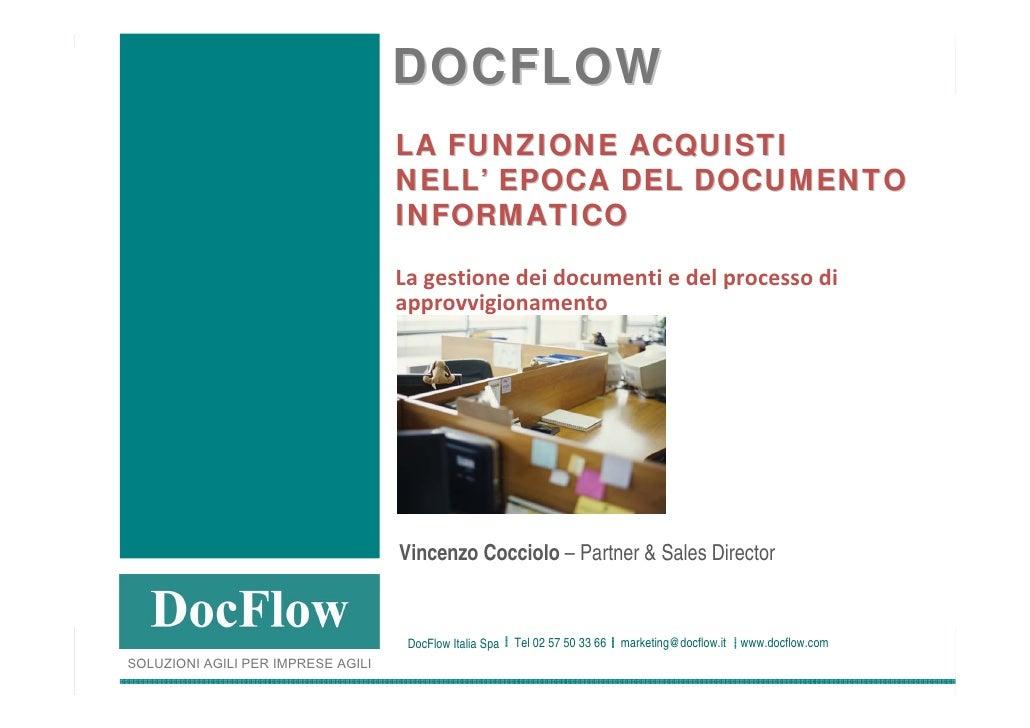 DOCFLOW                                                                       LA FUNZIONE ACQUISTI                        ...