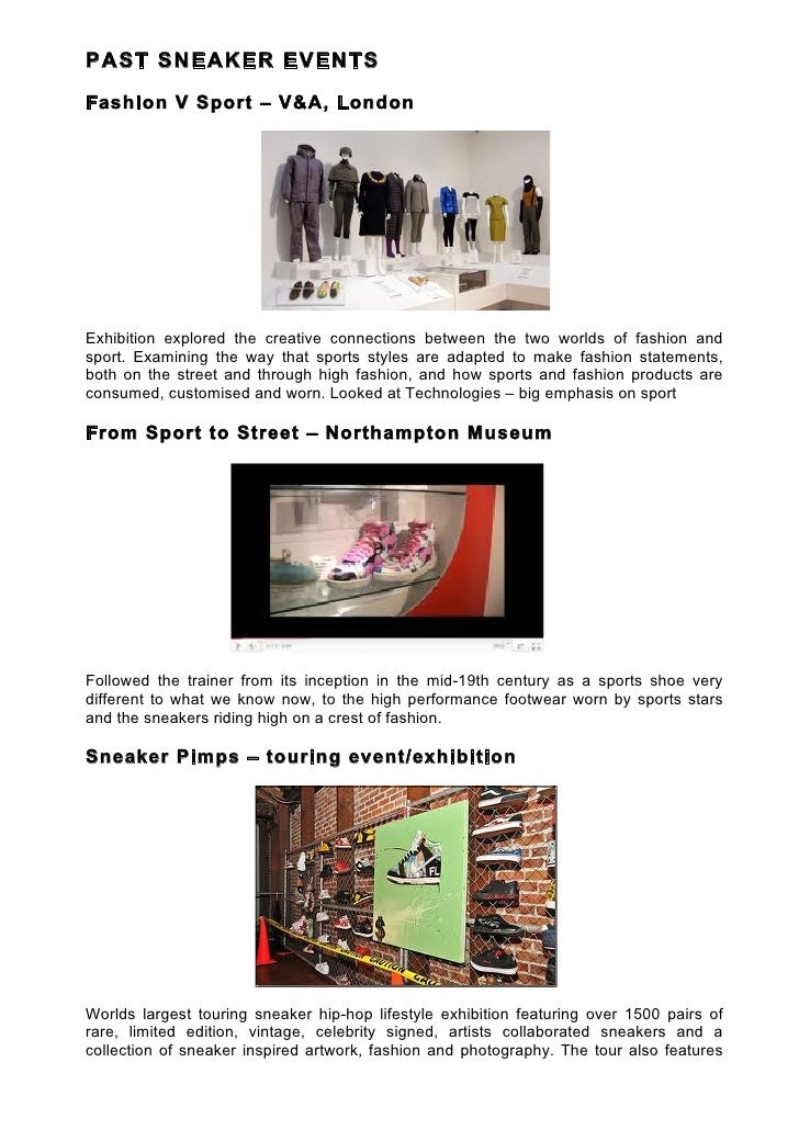 PAST SNEAKER EVENTSFashion V Sport – V&A, LondonExhibition explored the creative connections between the two worlds of fas...