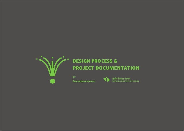 project documenta design process & tion by Shashidhar mangu